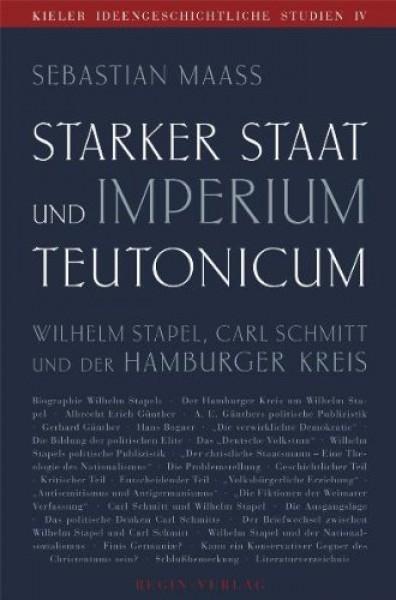 Sebastian Maaß: Starker Staat und Imperium Teutonicum.