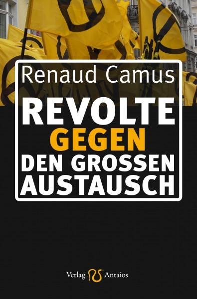 Renaud Camus: Revolte gegen den Großen Austausch