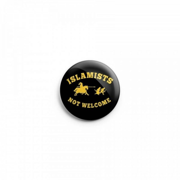 "Button ""Islamists not welcome"""