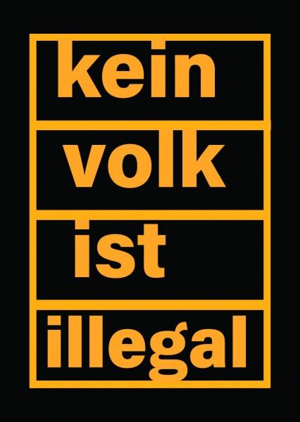 Aufkleber: Kein Volk ist illegal (50 Stück)
