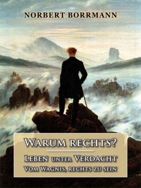 Norbert Borrmann: Warum rechts.