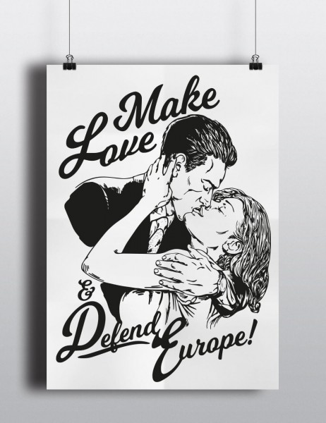 Poster: Make Love and Defend Europe