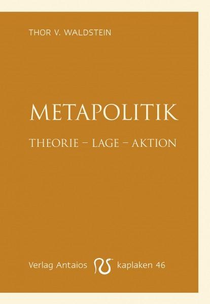 Thor v. Waldstein: Metapolitik