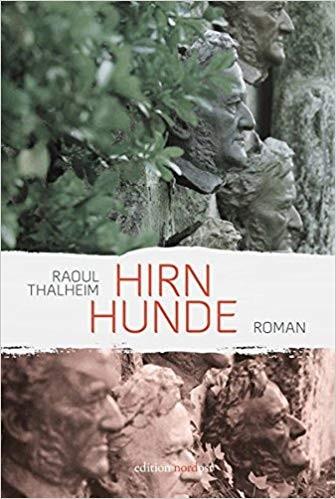 Raoul Thalheim: Hirnhunde.