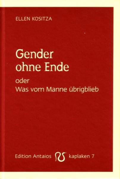 Ellen Kositza: Gender ohne Ende