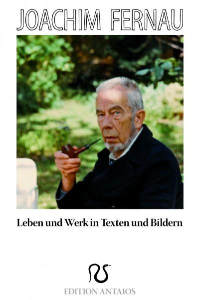 Lehnert/Kubitschek: Joachim Fernau: Leben und Werk in Texten und Bildern