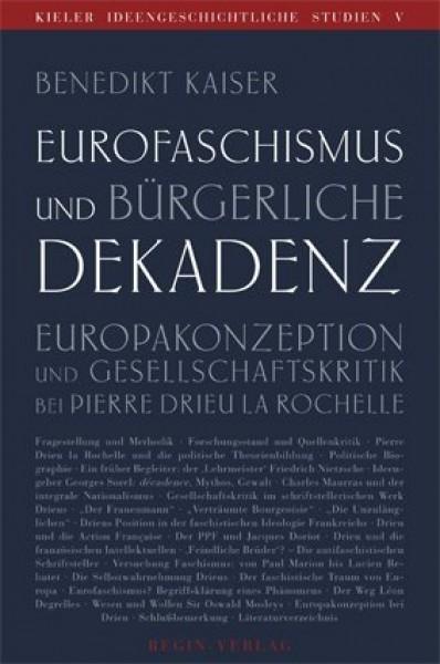 Benedikt Kaiser: Eurofaschismus und bürgerliche Dekadenz.