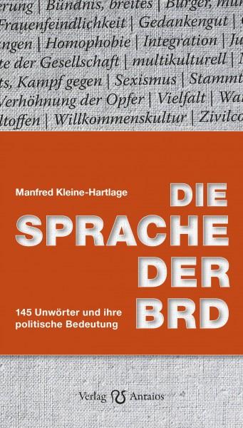 Manfred Kleine-Hartlage: Die Sprache der BRD.