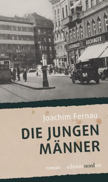 Joachim Fernau: Die jungen Männer