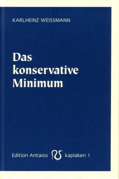 Karlheinz Weißmann: Das konservative Minimum