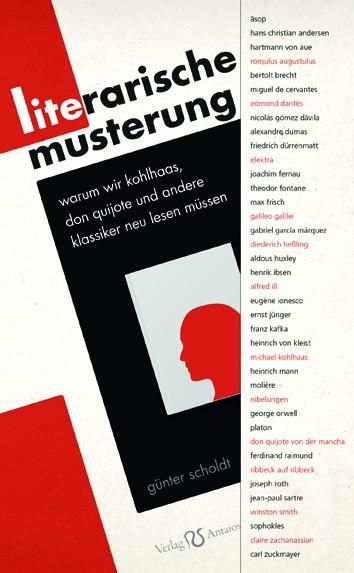 Günter Scholdt: Literarische Musterung