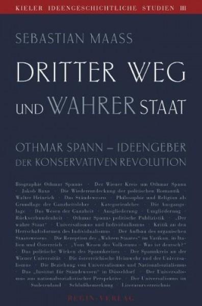 Sebastian Maaß: Dritter Weg und wahrer Staat.