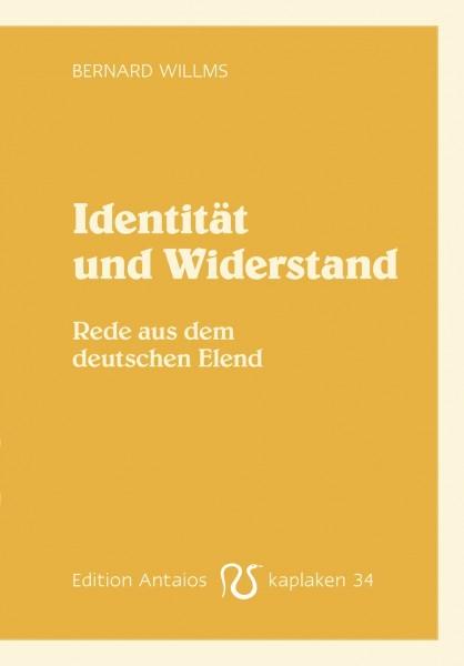 Bernard Willms: Identität und Widerstand